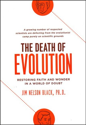 The Death of Evolution: Restoring Faith and Wonder in a World of Doubt  -     By: Jim Nelson