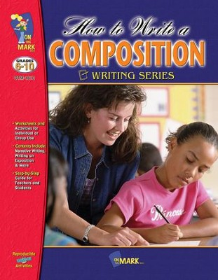 How to Write a Composition Gr. 6-10 - PDF Download  [Download] -