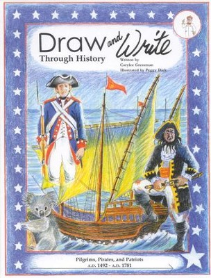 Draw and Write Through History: Pilgrims, Pirates and Patriots,  Book 4  -
