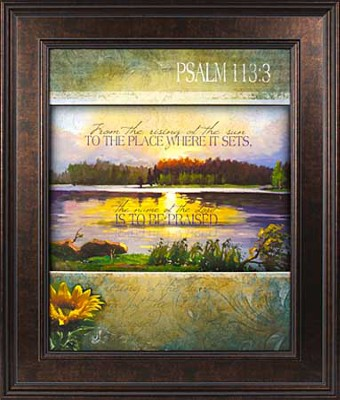 From The Rising of the Sun, Psalm 113:3 Framed Print  -
