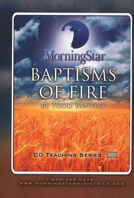 Baptisms Of Fire  -     By: Todd Bentley