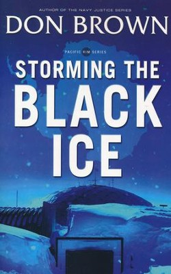 Storming the Black Ice, Pacific Rim Series #3  - Slightly Imperfect  -     By: Don Brown