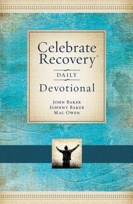 Celebrate Recovery Daily Devotional   -     By: John Baker, Johnny Baker, Mac Owens