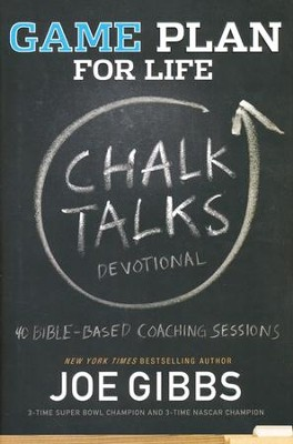 Game Plan for Life: Chalk Talks Devotional   -     By: Joe Gibbs