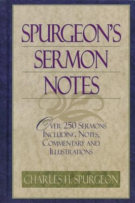 Spurgeon's Sermon Notes --Damaged  -