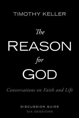 The Reason For God, discussion guide, softcover  - Slightly Imperfect  -     By: Timothy Keller