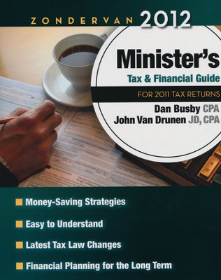 Zondervan 2012 Minister's Tax and Financial Guide: For 2011 Tax Returns  -     By: Zondervan