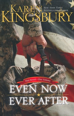 Even Now Ever After: 2 Volumes in 1: A Tribute to Our  Military Heroes - Slightly Imperfect  -