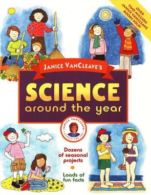 Science Around the Year   -     By: Janice VanCleave