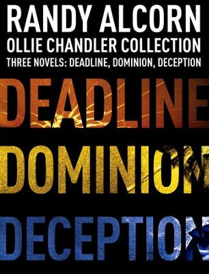 Ollie Chandler Collection: Three Novels: Deadline, Dominion, Deception / Combined volume - eBook  -     By: Randy Alcorn