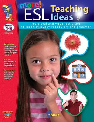 More ESL Teaching Ideas Gr. 1-8 - PDF Download  [Download] -     By: Anne Moore, Dana Pilling