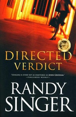 Directed Verdict   -     By: Randy Singer