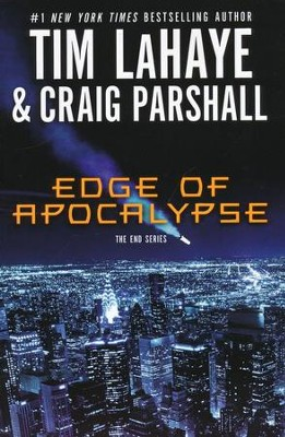 Edge of Apocalypse, The End Series #1   -     By: Tim LaHaye