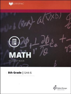 Grade 8 Math LIFEPAC 6: Statistics, Graphs, and  Probability (Updated Edition)  -