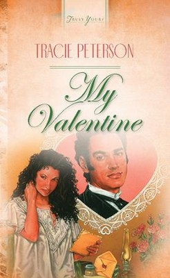 My Valentine - eBook  -     By: Tracie Peterson