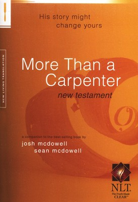 NLT More Than a Carpenter New Testament  -