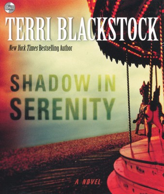 Shadow in Serenity, Audiobook  -     By: Terri Blackstock
