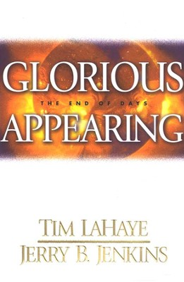 Glorious Appearing, Left Behind Series #12   -     By: Tim LaHaye, Jerry B. Jenkins