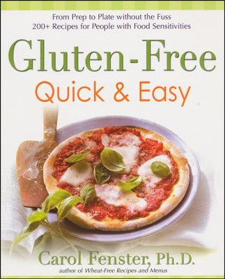 Gluten Free Quick & Easy  -     By: Carol Fenster Ph.D.