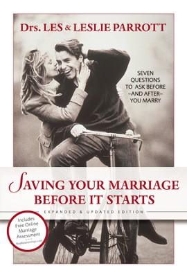 Saving Your Marriage Before It Starts: Seven Questions to Ask Before--and After--You Marry / New edition - eBook  -     By: Dr. Les Parrott, Dr. Leslie Parrott