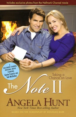 The Note II: Taking a Chance on Love   -     By: Angela Hunt