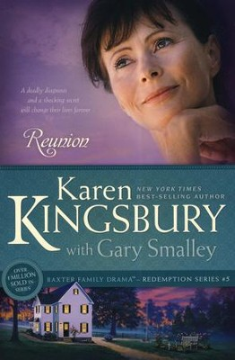 Reunion, Redemption Series #5 (rpkgd)   -     By: Karen Kingsbury, Dr. Gary Smalley