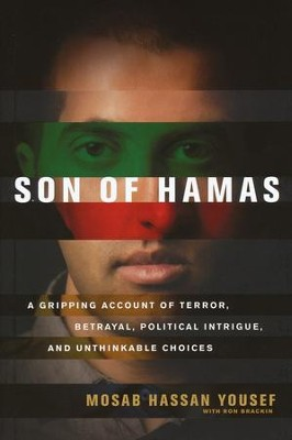 Son of Hamas, Hardcover  -     By: Mosab Hassan Yousef, Ron Brackin