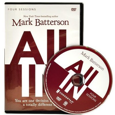 All In: A DVD Study: You Are One Decision Away From a Totally Different Life  -     By: Mark Batterson
