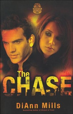 The Chase, Crime Scene Houston Series #1   -     By: DiAnn Mills