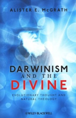 Darwinism and the Divine: Evolutionary Thought and Natural Theology  -     By: Alister E. McGrath