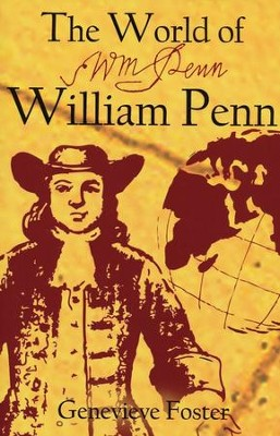 The World of William Penn   -     By: Genevieve Foster