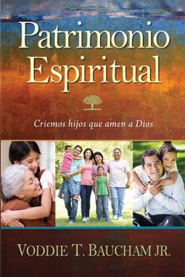 Patrimonio Espiritual  (Family Driven Faith)  -     By: Voddie Baucham Jr.