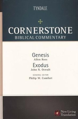 Genesis & Exodus: NLT Cornerstone Biblical Commentary, Volume 1  -     Edited By: Philip W. Comfort     By: Allen Ross & John S. Oswalt