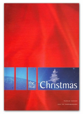 The Real Christmas, Pack of 10 tracts  -     By: Tim Thornborough, Marcus Nodder