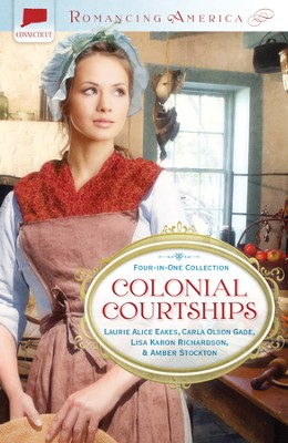 Colonial Courtships - eBook  -     By: Laurie Eakes, Carla Gade, Lisa Richardson, Amber Stockton