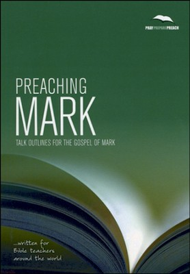 Preaching Mark  -     By: Phil Crowter