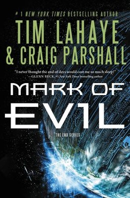 The Mark of Evil, The End Series #4   -     By: Tim LaHaye, Craig Parshall