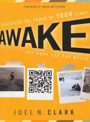 Awake: Discover the Power of Your Story  -     By: Joel Clark