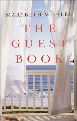 The Guest Book    -     By: Marybeth Whalen