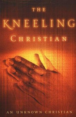 The Kneeling Christian   -