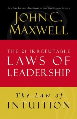 Law 8: The Law of Intuition - eBook  -     By: John Maxwell
