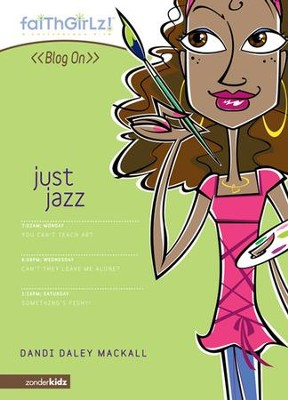 Just Jazz - eBook  -     By: Dandi Daley Mackall