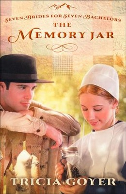 The Memory Jar, Seven Brides for Seven Bachelors Series #1   -     By: Tricia Goyer