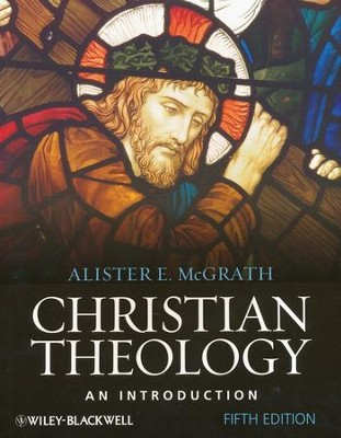 Christian Theology: An Introduction, Fifth Edition  - Slightly Imperfect  -     By: Alister E. McGrath