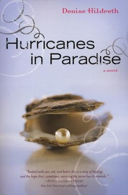 Hurricanes in Paradise  -     By: Denise Hildreth