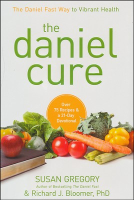 The Daniel Cure: The Daniel Fast Way to Vibrant Health  - Slightly Imperfect  -