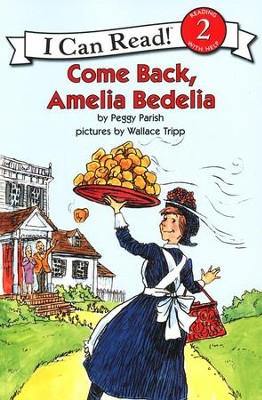 Come Back Amelia Bedelia, Book & CD  -     By: Peggy Parish     Illustrated By: Wallace Tripp
