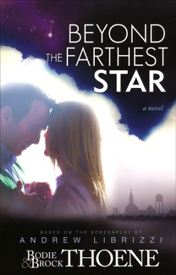 Beyond the Farthest Star    -     By: Andrew Librizzi, Bodie Thoene, Brock Thoene