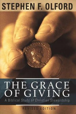 The Grace Of Giving  -     By: Stephen F. Olford