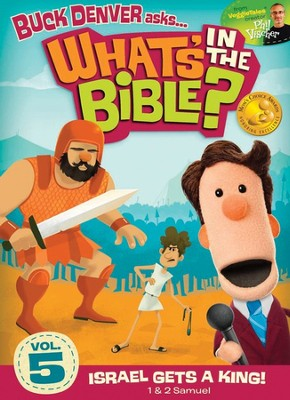 What's in the Bible? #5: Israel Gets a King! DVD    -     By: Phil Vischer, Buck Denver, Jellyfish Labs